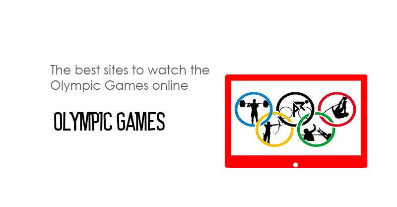 The best sites to watch the Olympic Games (OJ) online. - StreamingLister