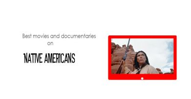 Top 30 best movies and documentaries on Native Americans - StreamingLister